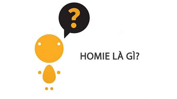 HOMIE là gì? Từ Homie có ý nghĩa như thế nào?
